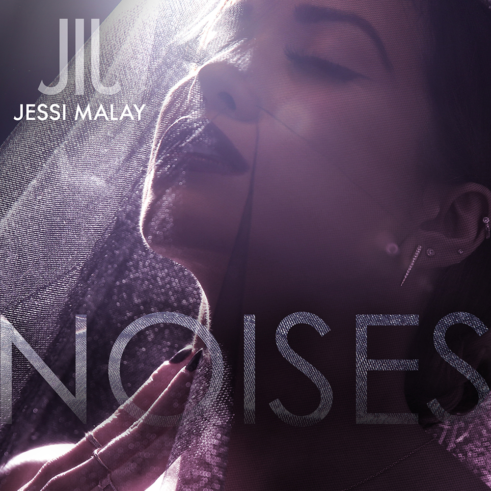 Jessi Malay - Noises cover artwork