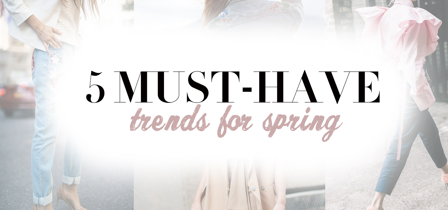 5 must-have spring trends