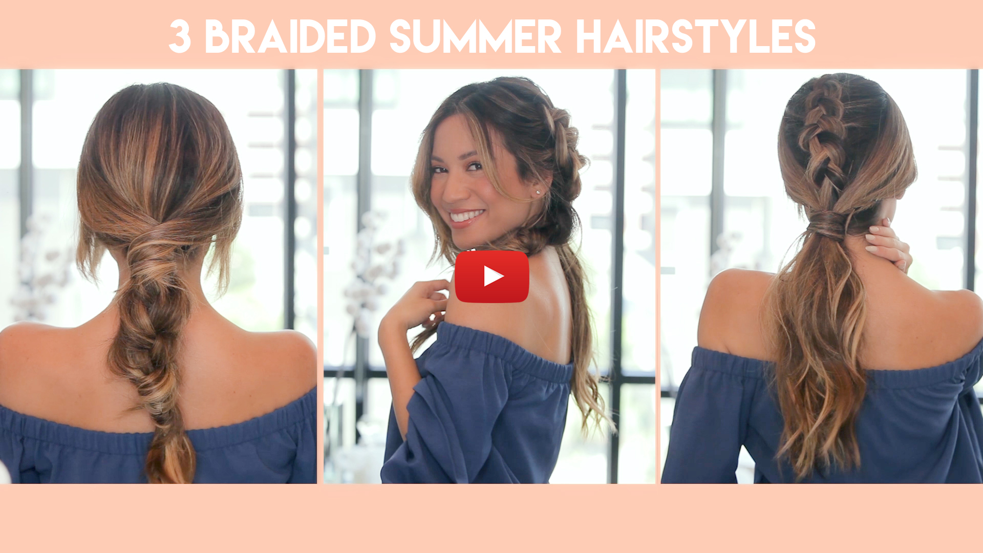 Watch: 3 Braided Hairstyles For The Summer - Jessi Malay